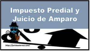Impuesto Predial y  Juicio de Amparo