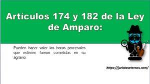 Artículos 174 y 182 de la Ley de Amparo