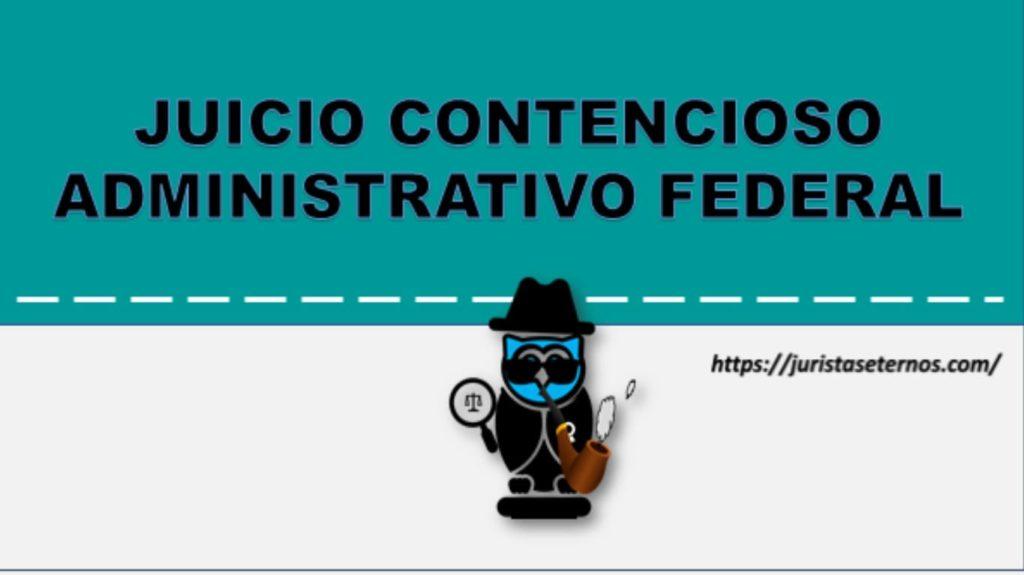 juicio contencioso administrativo federal