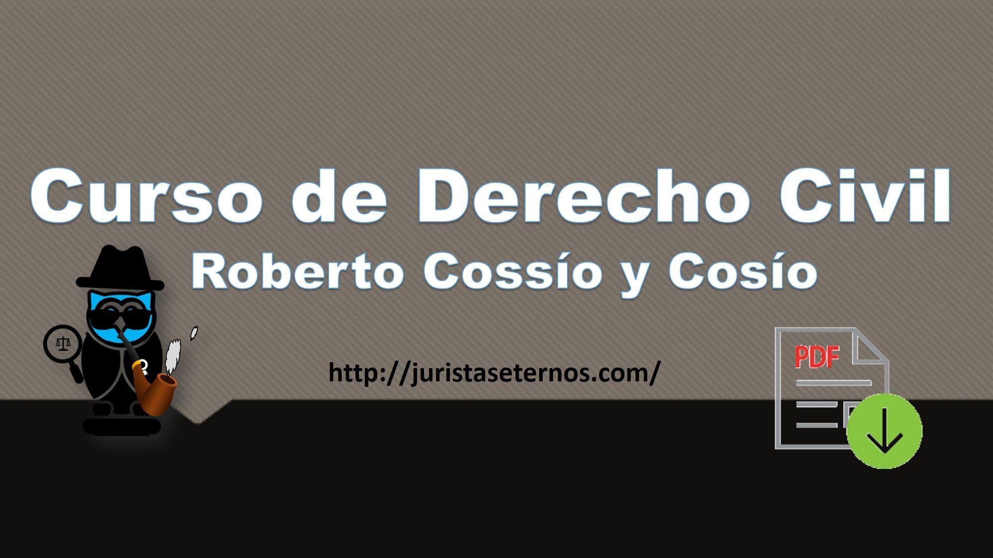 curso de derecho civil roberto cossio pdf