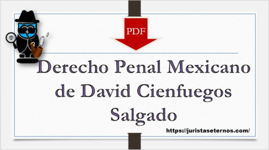 derecho penal mexicano david cienfuegos pdf