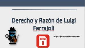 Derecho y Razón de Luigi Ferrajoli PDF