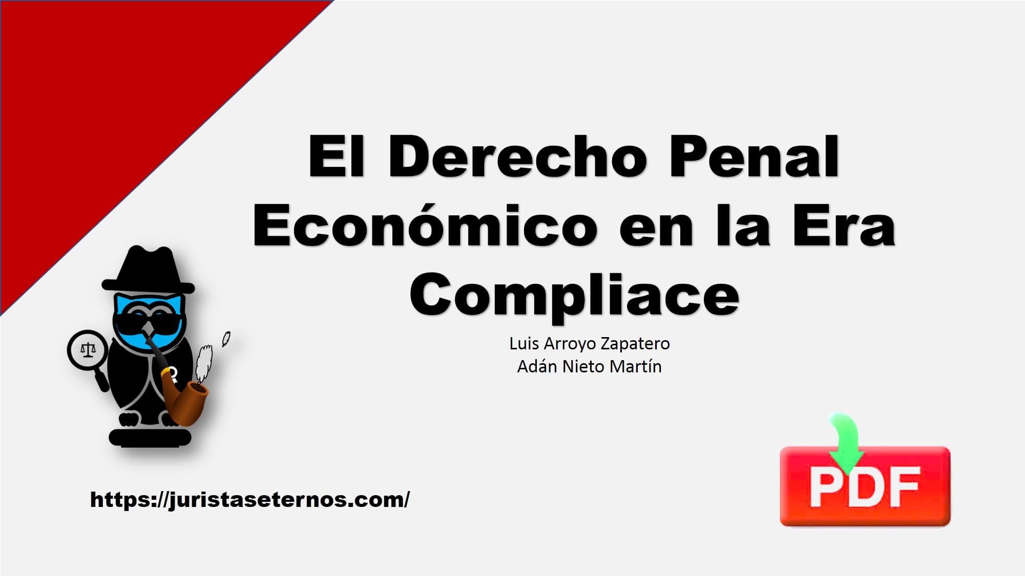 el derecho penal económico en la era compliance pdf