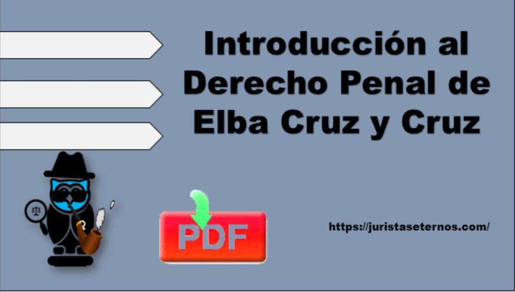 introduccion al derecho penal elba cruz y cruz pdf