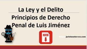 La Ley y el Delito Principios de Derecho Penal de Luis Jiménez PDF