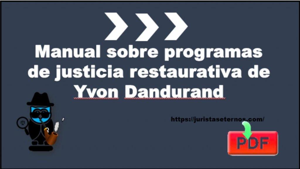 manual sobre programas de justicia restaurativa de la onu